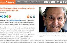 """<h6><a href=""""https://agencia.fapesp.br/morre-sergio-mascarenhas-fundador-do-instituto-de-fisica-de-sao-carlos-da-usp/36016/"""">Morre Sérgio Mascarenhas, fundador do Instituto de Física de São Carlos, da USP</a></h6><p><a href=""""https://agencia.fapesp.br/morre-sergio-mascarenhas-fundador-do-instituto-de-fisica-de-sao-carlos-da-usp/36016/"""" target=""""_blank"""" rel=""""noopener"""">Fapesp</a></p>"""