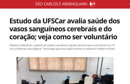 """<h6><a href=""""https://g1.globo.com/sp/sao-carlos-regiao/noticia/2020/12/21/estudo-da-ufscar-avalia-saude-dos-vasos-sanguineos-cerebrais-e-do-coracao-veja-como-ser-voluntario.ghtml"""">Estudo da UFSCar avalia saúde dos vasos sanguíneos cerebrais e do coração</a></h6><p><a href=""""https://g1.globo.com/sp/sao-carlos-regiao/noticia/2020/12/21/estudo-da-ufscar-avalia-saude-dos-vasos-sanguineos-cerebrais-e-do-coracao-veja-como-ser-voluntario.ghtml"""" target=""""_blank"""" rel=""""noopener"""">G1</a></p>"""