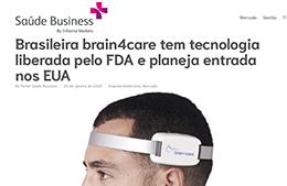 """<h6><a href=""""https://www.saudebusiness.com/empreendedorismo/brasileira-brain4care-tem-tecnologia-liberada-pelo-fda-e-planeja-entrada-nos-eua"""">Brasileira brain4care tem tecnologia liberada pelo FDA e planeja entrada nos e.u.a.</a></h6><p><a href=""""https://www.saudebusiness.com/empreendedorismo/brasileira-brain4care-tem-tecnologia-liberada-pelo-fda-e-planeja-entrada-nos-eua"""" target=""""_blank"""" rel=""""noopener"""">Saúde Business</a></p>"""