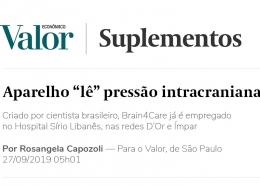 """<h6><a href=""""https://brain4.care/wp-content/uploads/2019/09/Aparelhole%CC%82pressa%CC%83ointracranianaSuplementosValorEcono%CC%82mico.pdf"""">Criado por cientista brasileiro, brain4Care já é empregado no Hospital Sírio Libanês, nas redes D'Or e Ímpar</a></h6><p><a href=""""https://brain4.care/wp-content/uploads/2019/09/Aparelhole%CC%82pressa%CC%83ointracranianaSuplementosValorEcono%CC%82mico.pdf"""" target=""""_blank"""" rel=""""noopener"""">Valor Econômico</a></p>"""